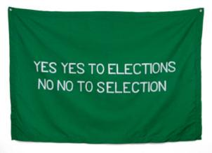 Yes Yes to Elections No No to Selection