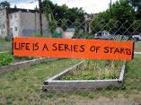 Garden sign: Life is a series of starts