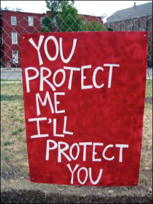 Garden Sign: YOU PROTECT ME I'LL PROTECT YOU